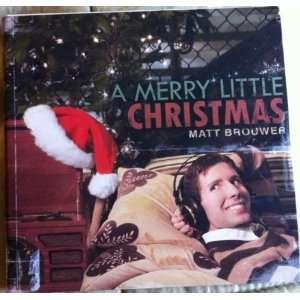 A Merry Little Christmas: Matt Brouwer: Music