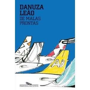 De Malas Prontas (9788535915877) Danuza Leao Books