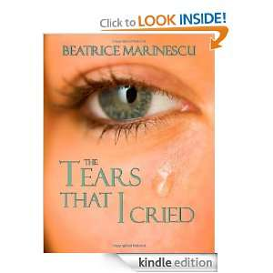 The Tears That I Cried: illustrated by Jeremy Brian B Beatrice