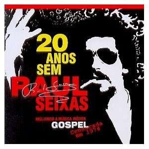 20 Anos Sem Raul Seixas Raul Seixas Music