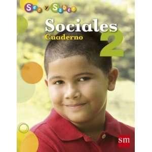 Sociales 2 (Ser Y Saber, Cuaderno) Ediciones SM Books