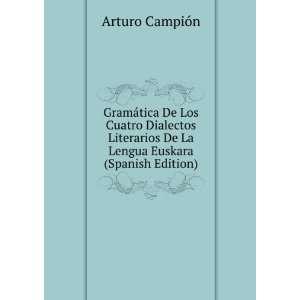 De La Lengua Euskara (Spanish Edition) Arturo Campión Books