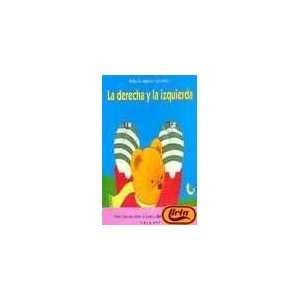 La Derecha y La Izquierda (Spanish Edition) (9788448014506