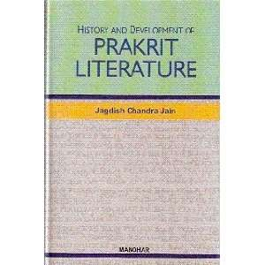 of Prakrit Literature (9788173045370): Jagdish Chandra Jain: Books