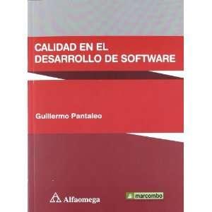 CALIDAD EN EL DESARROLLO DE SOFTWARE: GUILLERMO PANTALEO
