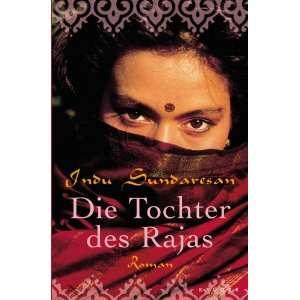 Die Tochter des Rajas (9783810519344) Indu Sundaresan