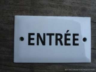 VINTAGE ENAMEL FRENCH ENTREE ENTER DOOR SIGN