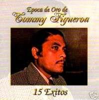 TOMMY FIGUEROA   EPOCA DE ORO   15 EXITOS