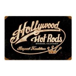 Respect Tradition Hollywood Hot Rods Vintage Metal Sign