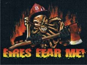 FIRES FEAR ME Adult Humor Cool Firefighter Funny Shirt