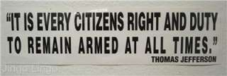 PATRIOTIC BUMPER STICKER~Armed At All Times~Jefferson