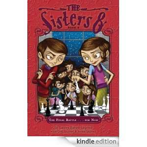 The Sisters Eight Book 9 The Final Battle . . . for Now Lauren