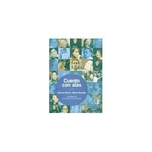 CUENTO CON ALAS (9789870007852): KNOPF PATRICIA: Books