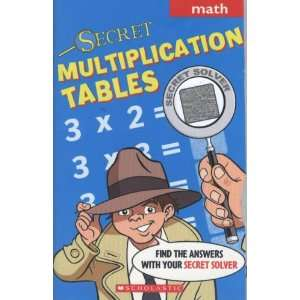 Secret Multiplication Tables (Math) (9780439615006