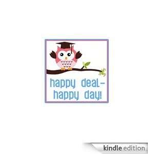 Happy Deal   Happy Day! Kindle Store Maura White