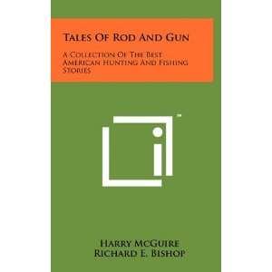 Stories (9781258007195) Harry McGuire, Richard E. Bishop Books