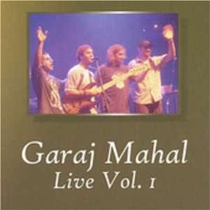 Live 1: Garaj Mahal: Music