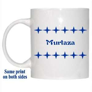 Personalized Name Gift   Murtaza Mug: Everything Else