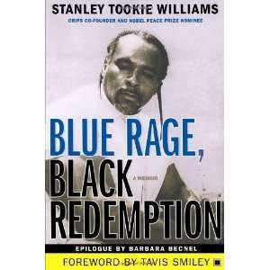 Black Redemption: A Memoir [Paperback]: Stanley Tookie Williams: Books
