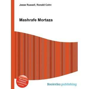 Mashrafe Mortaza: Ronald Cohn Jesse Russell: Books