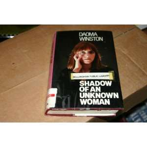 Shadow of an Unknown Woman (9780850468939) Daoma Winston Books