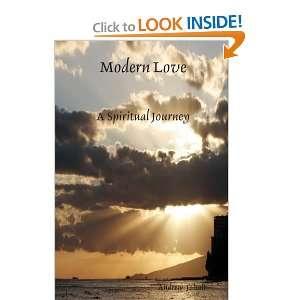Modern Love A Spiritual Journey