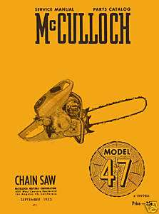 McCulloch Model 47 Chain Saw Owners Manual w/parts list
