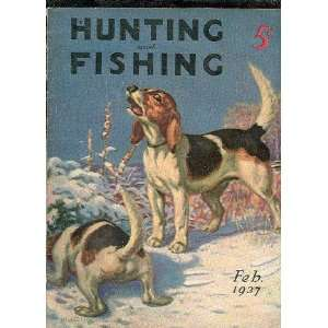 Hunting and Fishing. Feb. 1937 National Sportsman Books