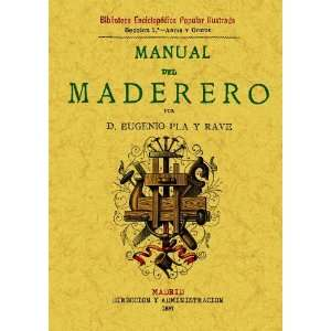 Manual del maderero (9788497610797): Eugenio Pla y Rave