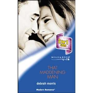 That Maddening Man (Modern Romance) (9780263833454