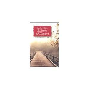 Bekstva od ljubavi (9788644701729) Bernhard Slink Books
