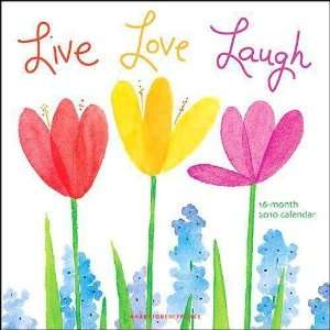 Live Love Laugh by Betsey Cavallo 2010 Wall Calendar