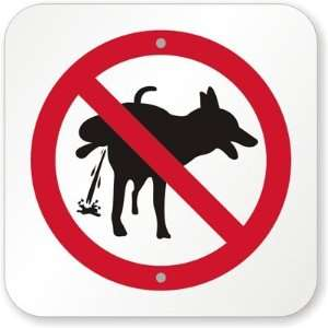 No Dog Peeing Aluminum Sign, 12 x 12