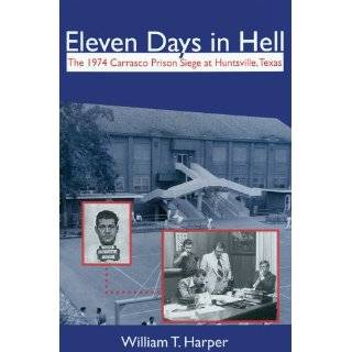 Eleven Days in Hell: The 1974 Carrasco Prison Siege in
