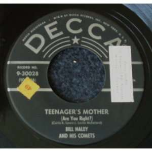 Teenagers Mother / Rip it Up Bill Haley & his Comets