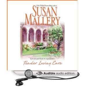 Tender Loving Care (Audible Audio Edition) Susan Mallery