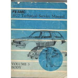 AMC 1997 Technical Service Manual Volume 3 Body (for Pacer, Gremlin