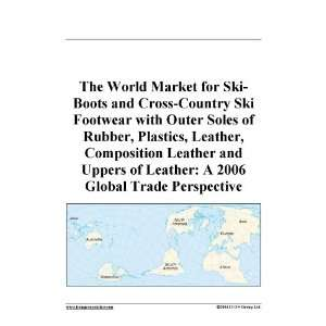 The World Market for Ski Boots and Cross Country Ski Footwear with