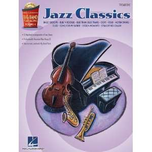 Jazz Classics   Trombone Big Band Play Along Volume 4 Hal Leonard