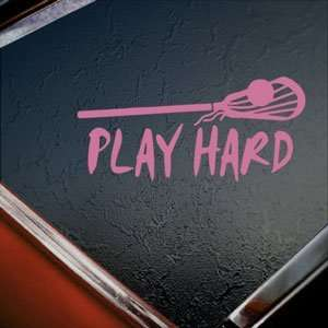 Play Hard Lacrosse Pink Decal Car Truck Window Pink