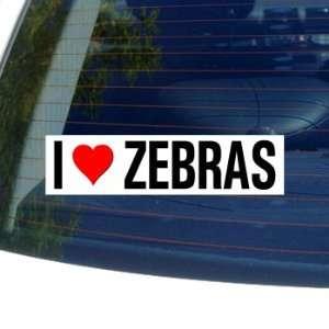 I Love Heart ZEBRAS   Window Bumper Sticker Automotive