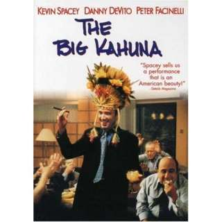 The Big Kahuna Kevin Spacey, Danny DeVito, Peter