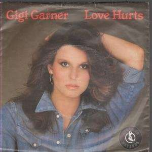 : LOVE HURTS 7 INCH (7 VINYL 45) UK RUNAWAY 1981: GIGI GARNER: Music