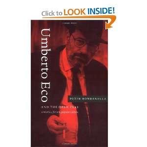 Umberto Eco and the Open Text Semiotics, Fiction, Popular Culture