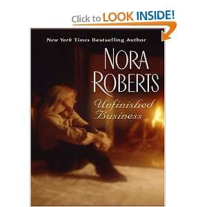 Unfinished Business (9780786285501) Nora Roberts Books