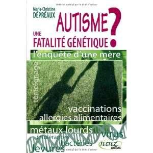Autisme : une fatalité génétique ? : Lenquête