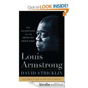 Louis Armstrong A Biography David Stricklin  Kindle