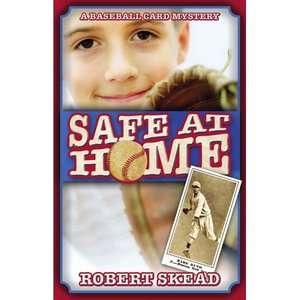 Safe at Home: A Baseball Card Mystery, Skead, Robert