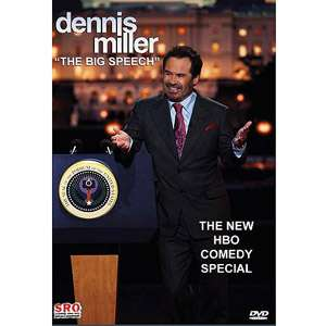 Dennis Miller The Big Speech Movies