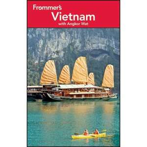 Frommers Vietnam: With Angkor Wat, Emmons, Ron: Travel